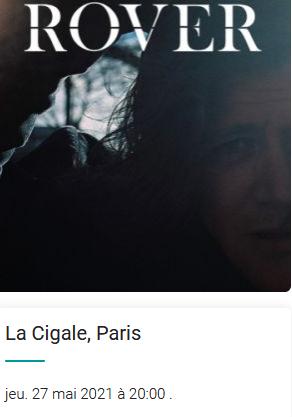 Screenshot 2020 12 14 concert rover a paris la cigale le 27 mai 2021 billets places see tickets france
